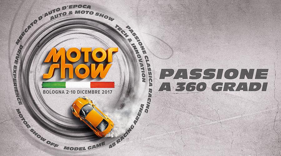 Motor Show 2017 - Passione a 360 gradi
